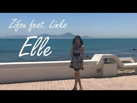 Zifou feat. Linko - Elle (Clip Officiel)