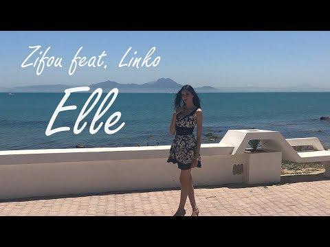 Zifou feat. Linko - Elle (Clip Officiel)
