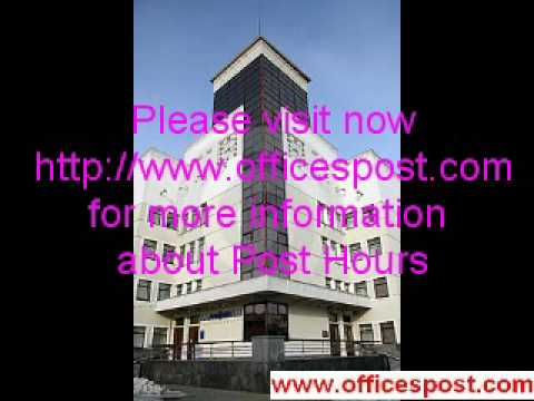 Postal Services Hours, Post Office Hours