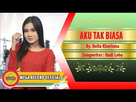 AKU TAK BIASA - NELLA KHARISMA (Official Musik Video) [HD]