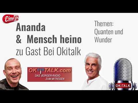 Ananda & mensch heino bei Okitalk / Quanten & Wunder
