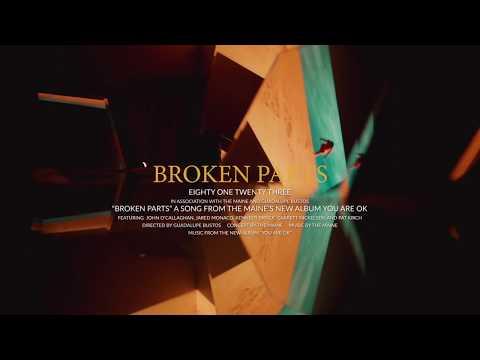 The Maine – Broken Parts