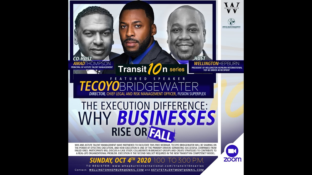 WHI Transit10n Series - The Execution Difference: Why Businesses Rise or Fall Webinar (Oct 4 2020))