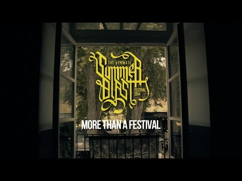 The Ultimate Summerblast 2014 - More Than A Festival