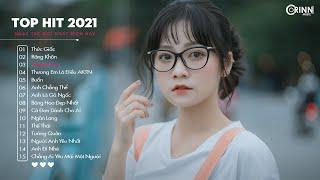 Top Hit Nhạc Trẻ 2021 - Thức Giấc x Răng Khôn - Nhạc Buồn Tâm Trạng Hay Nhất