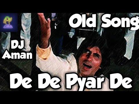 Download De De Pyar De old version song with dj mix by DJ Aman ||Amitabh Bachchan|| Song