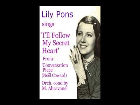 Lily Pons sings 'I'll Follow My Secret Heart'
