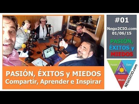 #Nego2CIO 001: Pasión, Logros y Fracasos @Nego2CIO