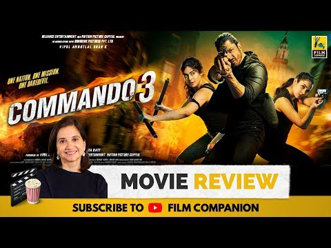 Commando 3 | Bollywood Movie Review by Anupama Chopra | Vidyut Jammwal | Film Companion