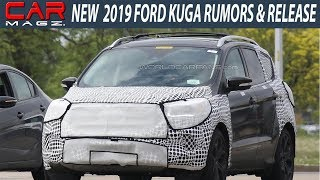 WOW 2019 Ford Kuga Rumors Specs And Release Date