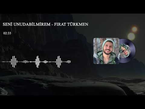 Firat Turkmen Seni Unuda Bilmirem Bedava Indir Beles Indir