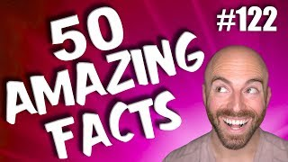 50 AMAZING Facts To Blow Your Mind! #122