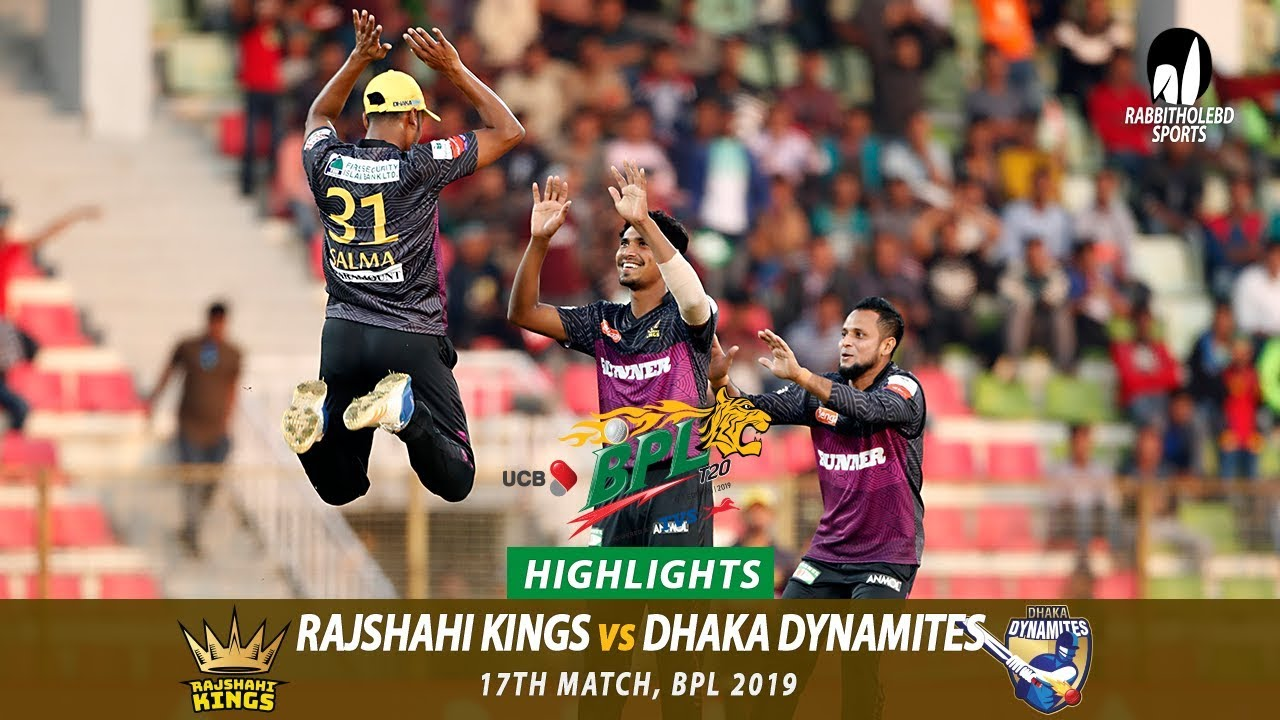 Dhaka Dynamites vs Rajshahi Kings Highlights || 17th Match || Edition 6 || BPL 2019