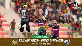 Dhaka Dynamites vs Rajshahi Kings Highlights    17th Match    Edition 6    BPL 2019