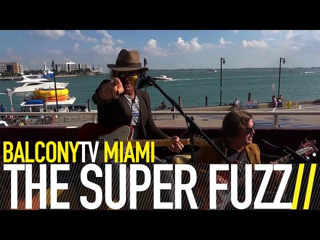THE SUPER FUZZ LIVE BALCONY TV MIAMI