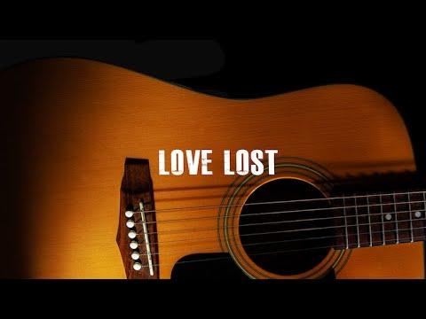 "[FREE] Acoustic Guitar Type Beat ""Love Lost"" (R&B / Sad Trap Rap Instrumental 2020)"