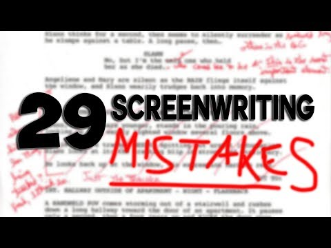 29 Screenwriting Mistakes