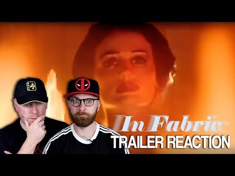 In Fabric Trailer #1 Reaction and Thoughts