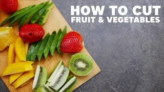 How to cut fruit & vegetables [BA Recipes]