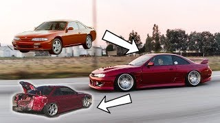 BUILDING and WRECKING my S14 240SX in 10 Minutes! *AMAZING TRANSFORMATION*