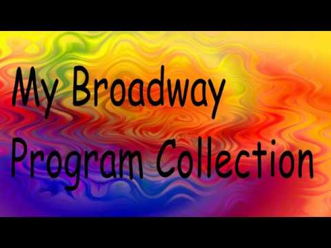 My Broadway Program Collection