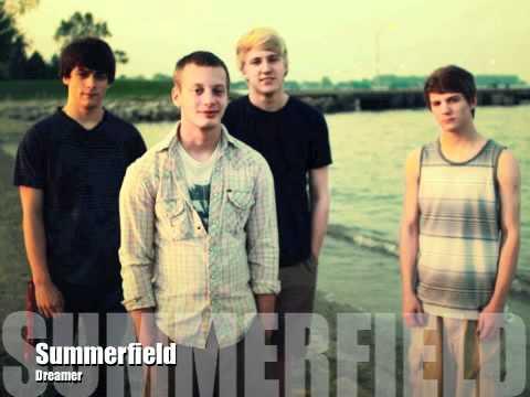 Summerfield- Dreamer