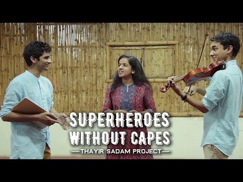 Superheroes Without Capes - Thayir Sadam Project