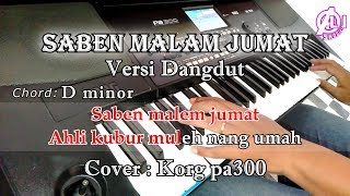 Download SABEN MALAM JUMAT - Karaoke Dangdut (COVER) Korg Pa300