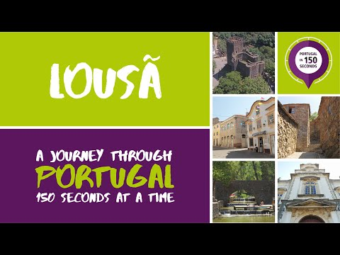 Portugal in 150 Seconds: Cities & Villages - Lousã