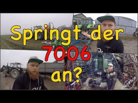 FarmVLOG#105 - springt der 7006 an?