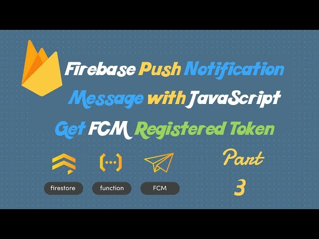 Grant Request permission for push notification and get generated token using FCM | Part-3