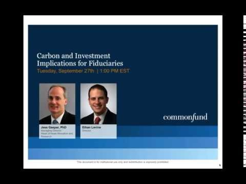 2016 09 27 13 00 Carbon and Investment Implications for Fiduciaries