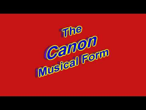 """What Is a """"Canon"""" in Musical Form?"""