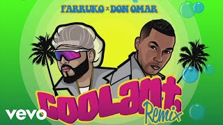 Farruko Don Omar Coolant Remix - Audio.mp3