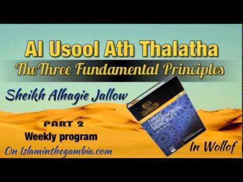 Al Usool Ath Thalatha (part 2). By Sheikh Alagie Jallow