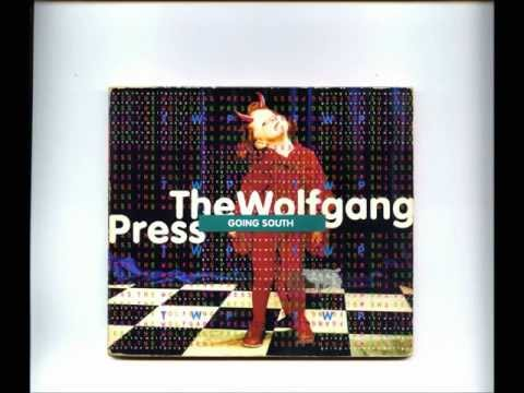 The Wolfgang Press - Going South @440 Mix