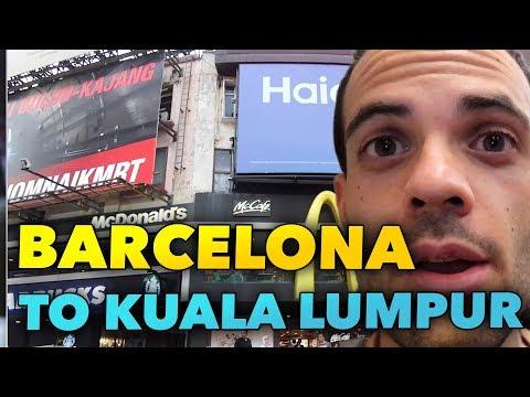 FROM BARCELONA TO KUALA LUMPUR MALAYSIA