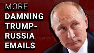 Emails Show There WAS Followup to Trump Tower Russia Meeting