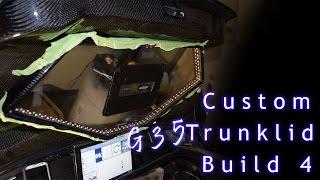Custom Trunk Lid Pt.4 | Vip Infiniti G35 Build