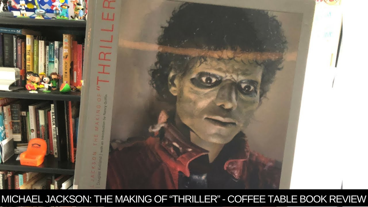 Michael Jackson The Making Of Thriller Coffee Table Book Review