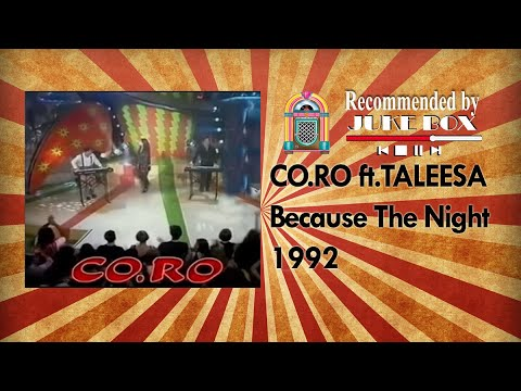 Co Ro Ft Taleesa - Because The Night 1992