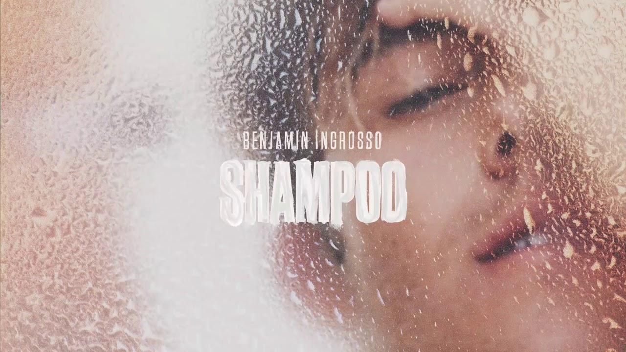 Benjamin Ingrosso Releases His New Single Shampoo Escxtra Com
