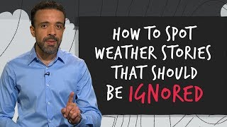How to spot fake weather stories