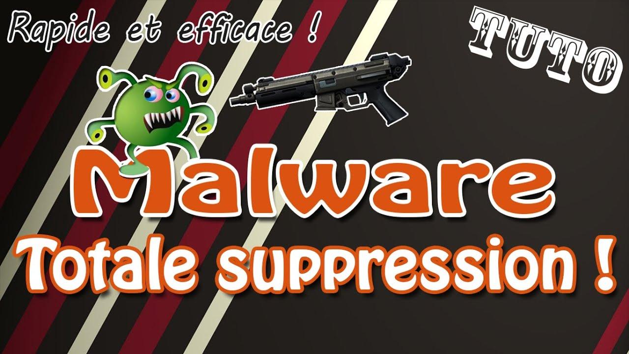 [Tuto] Totale suppression de vos Malwares ! | Rapide et 100% efficace – Fr