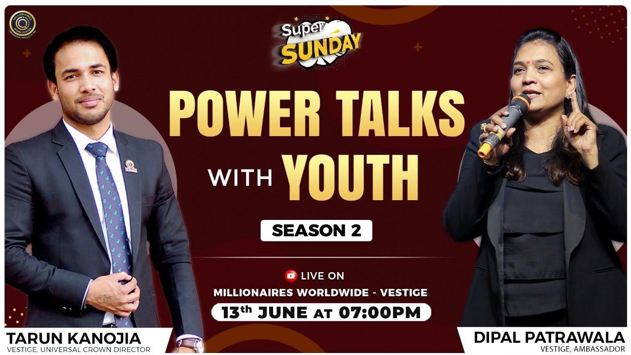 Download Power Talks with Youth Tarun Kanojia & Dipal Patrawala Season - 2