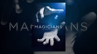 Magicians: Life in the Impossible