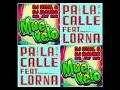 Lorna Pa La Calle VS Dj Steel Muevelo Mash Up Remix Bootleg 2018 Mexican Institute Of Sound mp3