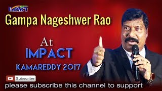Gampa Nageshwer Rao at IMPACT KAMAREDDY 2017
