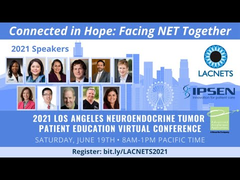 LACNETS 2021 Los Angeles NET Patient Education Virtual Conference