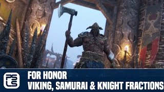 For Honor Trailer Viking, Samurai, and Knight Factions